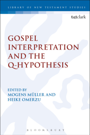 Gospel Interpretation and the Q-Hypothesis
