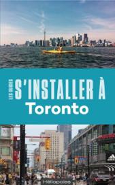 S'installer à Toronto