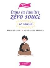 Dans la famille Zéro Souci...Le cousin