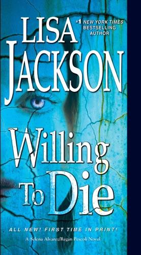 Lisa Jackson - Willing to Die