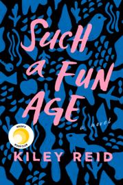 Such a Fun Age by Such a Fun Age