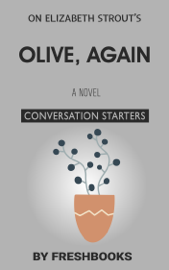 Olive, Again: A Novel by Elizabeth Strout: Conversation Starters