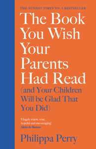 The Book You Wish Your Parents Had Read (and Your Children Will Be Glad That You Did) Libro Cover