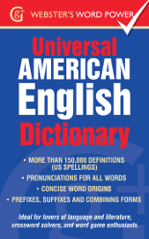 The Webster's Universal American English Dictionary