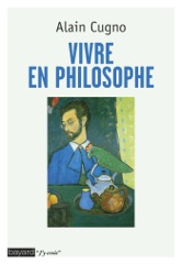Vivre en philosophe