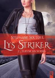 Lys Striker. 2