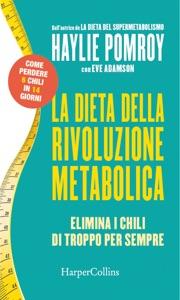 La dieta della rivoluzione metabolica Book Cover
