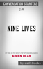 Nine Lives: My Time As The West's Top Spy Inside Al-Qaeda by Aimen Dean: Conversation Starters - Daily Books