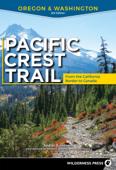 Pacific Crest Trail: Oregon & Washington