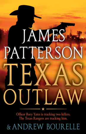 Texas Outlaw - James Patterson & Andrew Bourelle