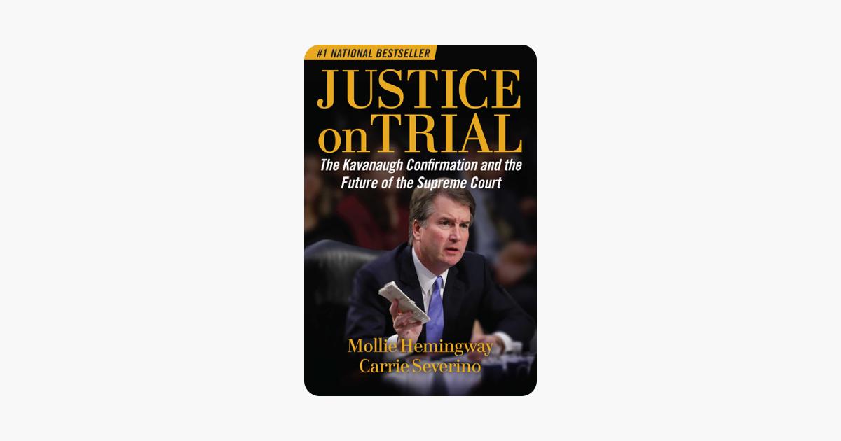 Justice on Trial - Mollie Hemingway & Carrie Severino