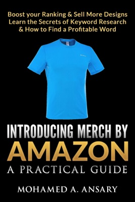 Introducing Merch by Amazon: A Practical Guide