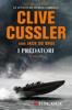 Clive Cussler & Jack Du Brul - I predatori artwork