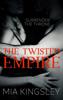 Mia Kingsley - The Twisted Empire Grafik