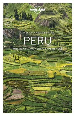 Best of Peru Travel Guide