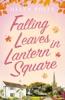 Falling Leaves In Lantern Square