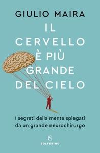 Il cervello è più grande del cielo di Giulio Maira Copertina del libro