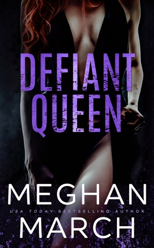 Defiant Queen - Meghan March - Meghan March