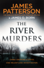 James Patterson - The River Murders artwork