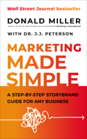 Donald Miller & Dr. J.J. Peterson - Marketing Made Simple* artwork