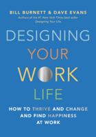 Bill Burnett & Dave Evans - Designing Your Work Life artwork