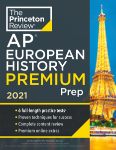 Princeton Review AP European History Premium Prep, 2021 Copertina del libro