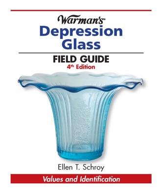 Warman's Depression Glass Field Guide