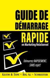 Guide de Démarrage Rapide en Marketing Relationnel