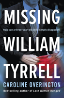 Caroline Overington - Missing William Tyrrell artwork