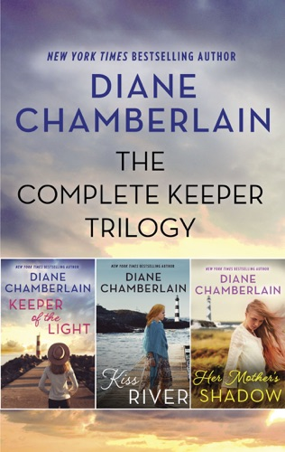Diane Chamberlain - The Complete Keeper Trilogy