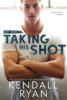 Kendall Ryan - Taking His Shot artwork