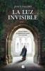 La luz invisible - Jesús Valero