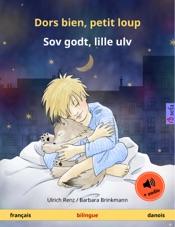 Dors bien, petit loup – Sov godt, lille ulv (français – danois)