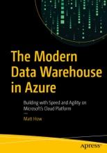 The Modern Data Warehouse In Azure
