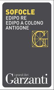 Edipo re – Edipo a Colono – Antigone Libro Cover