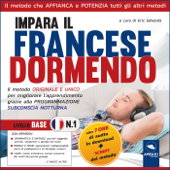 Impara il francese dormendo. LIVELLO BASE – 1 Book Cover