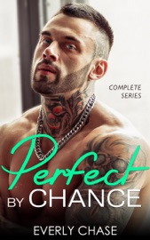 Perfect by Chance - Complete Series