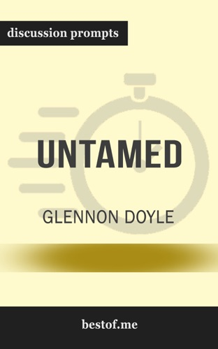 bestof.me - Untamed by Glennon Doyle (Discussion Prompts)