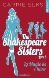 The Shakespeare sisters - tome 3 La magie de l'hiver Par The Shakespeare sisters - tome 3 La magie de l'hiver