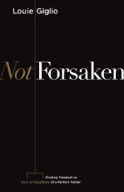 Not Forsaken book