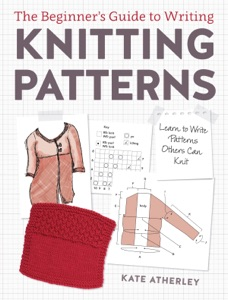 The Beginner's Guide to Writing Knitting Patterns Book Cover