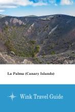 La Palma (Canary Islands) - Wink Travel Guide