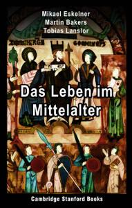 Das Leben im Mittelalter Buch-Cover