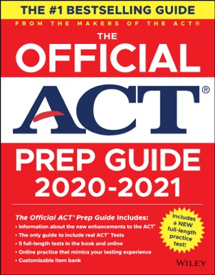 The Official ACT Prep Guide 2020-2021