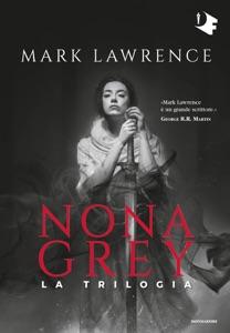 Nona Grey. La trilogia Book Cover