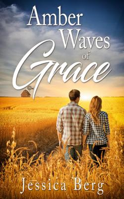 Jessica Berg - Amber Waves of Grace book