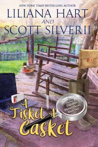Liliana Hart & Scott Silverii - A Tisket A Casket (Book 2)