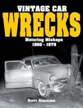 Vintage Car Wrecks Motoring Mishaps 1950-1979