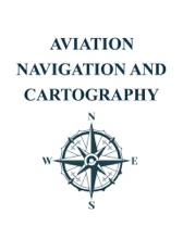 AVIATION NAVIGATION AND CARTOGRAPHY