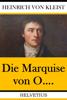 Heinrich von Kleist - Die Marquise von O.... Grafik